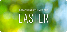 Great Songs Themed For Easter