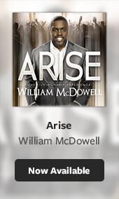 William McDowell Arise
